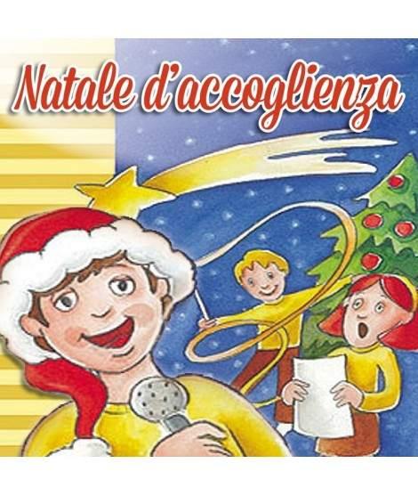 NATALE D'ACCOGLIENZA CON TESTI E BASI MUSICALI - PDF + Mp3