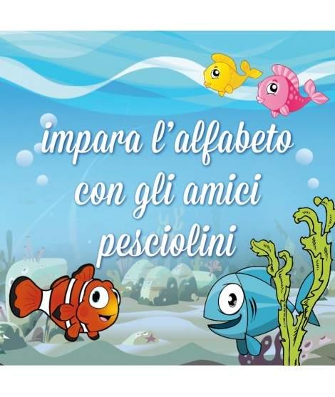 IMPARA L'ALFABETO CON GLI AMICI PESCIOLINI - PDF + Mp3