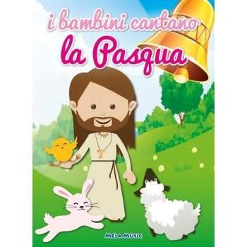 I BAMBINI CANTANO LA PASQUA - libro con cd