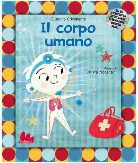 IL CORPO UMANO - libro con cd