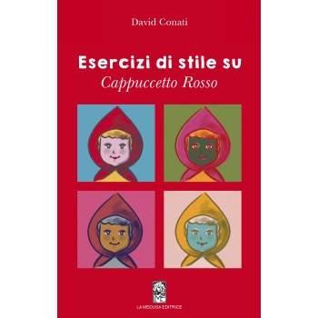 ESERCIZI DI STILE SU CAPPUCCETTO ROSSO - libro