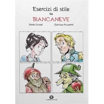 ESERCIZI DI STILE SU BIANCANEVE - libro