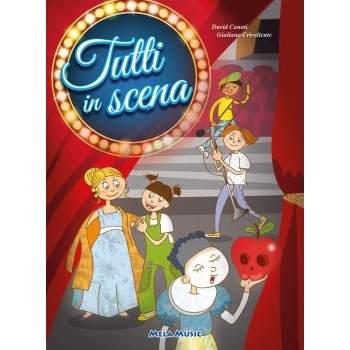 TUTTI IN SCENA - libro + cd