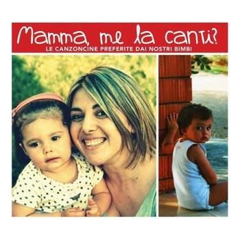 MAMMA ME LA CANTI? - cd