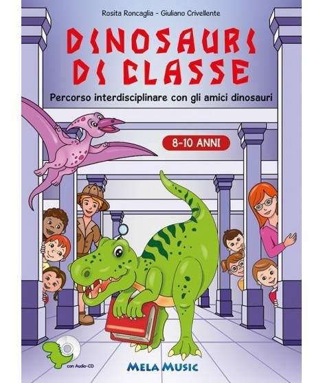 DINOSAURI DI CLASSE - libro+cd