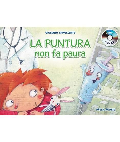 LA PUNTURA NON FA PAURA - libro+cd