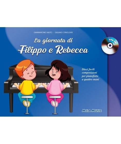 LA GIORNATA DI FILIPPO E REBECCA - Libro + cd