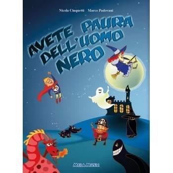 AVETE PAURA DELL'UOMO NERO - Libro + cd