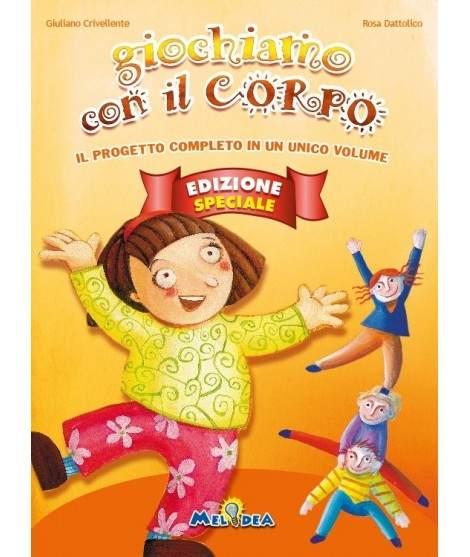 GIOCHIAMO CON IL CORPO Edizione Speciale - libro + cd