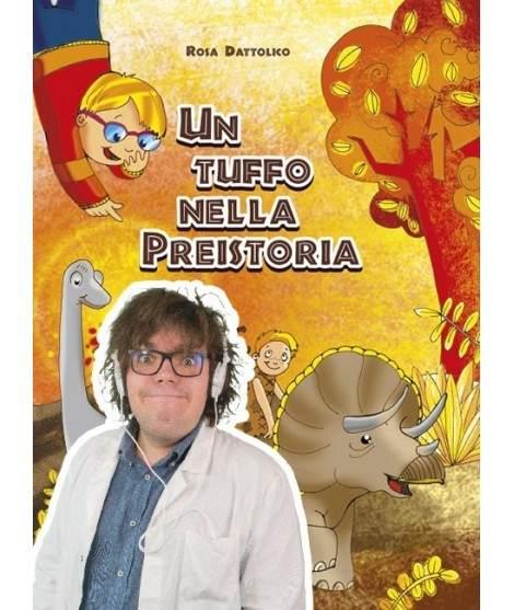 UN TUFFO NELLA PREISTORIA - PDF + Mp3