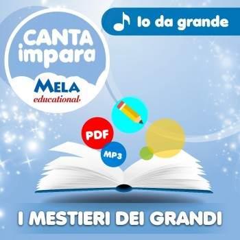 I MESTIERI DEI GRANDI - IO DA GRANDE PDF + Mp3