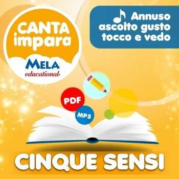 I CINQUE SENSI - ANNUSO ASCOLTO GUSTO TOCCO E VEDO PDF + Mp3