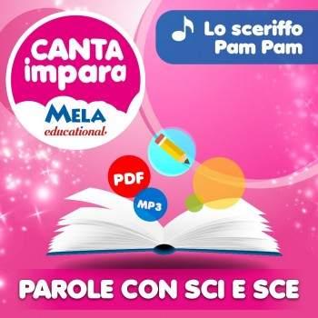 PAROLE CON SCI E SCE - LO SCERIFFO PAM PAM PDF + Mp3