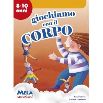 GIOCHIAMO CON IL CORPO - PDF + Mp3