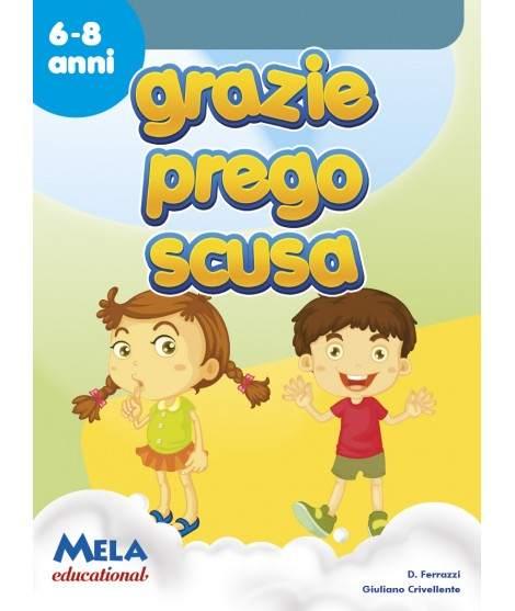 GRAZIE PREGO, SCUSA - libro + cd