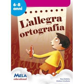 L'ALLEGRA ORTOGRAFIA - libro + cd