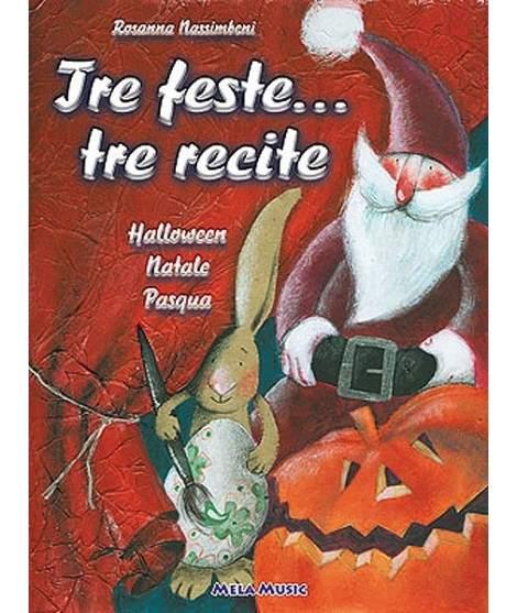 TRE FESTE TRE RECITE - libro + cd