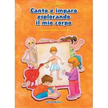 CANTO E IMPARO ESPLORANDO IL MIO CORPO - PDF + Mp3