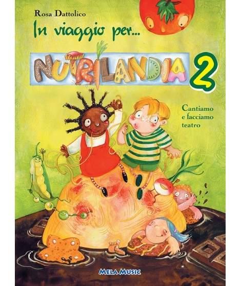 IN VIAGGIO PER NUTRILANDIA 2 - libro + cd