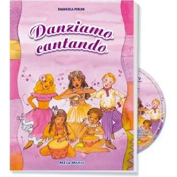 DANZIAMO CANTANDO - libro + cd