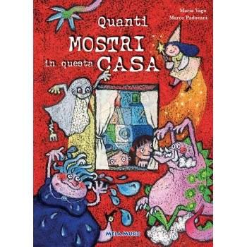 QUANTI MOSTRI IN QUESTA CASA - libro + cd