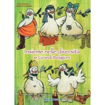 INSIEME NELLE DIVERSITÀ, LE GRANDI RELIGIONI - PDF + Mp3