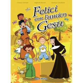 FELICI CON L'AMICO GESÙ - PDF + Mp3