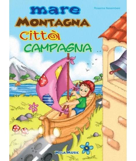 MARE MONTAGNA CITTÀ CAMPAGNA - PDF + Mp3