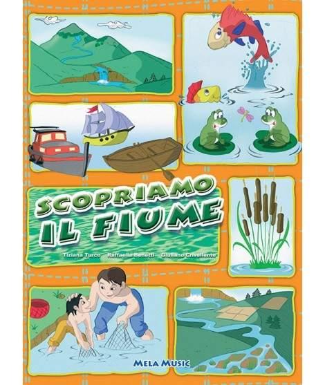 SCOPRIAMO IL FIUME - libro + cd