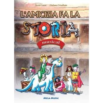 L'AMICIZIA FA LA STORIA - libro + cd