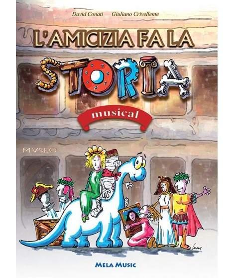 L'AMICIZIA FA LA STORIA - PDF + Mp3