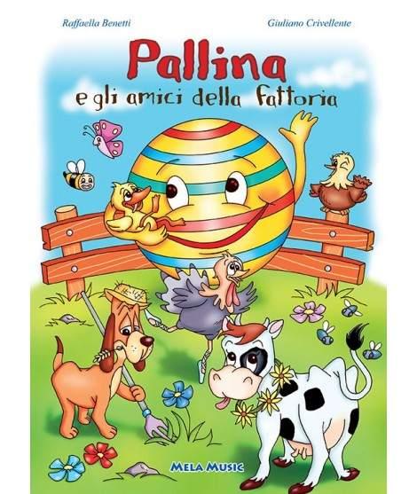 PALLINA E GLI AMICI DELLA FATTORIA - PDF + Mp3
