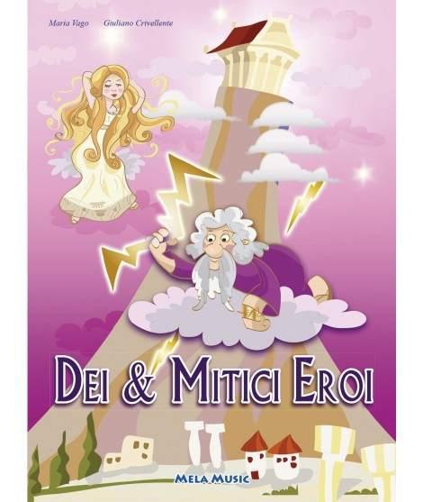 DEI & MITICI EROI - libro + cd
