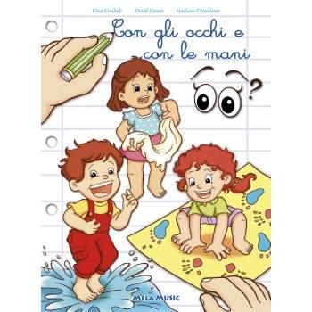 CON GLI OCCHI E CON LE MANI - libro + cd
