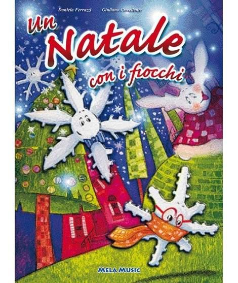 UN NATALE CON I FIOCCHI - libro + cd