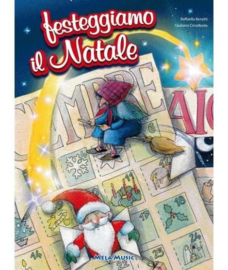 FESTEGGIAMO IL NATALE - libro + cd