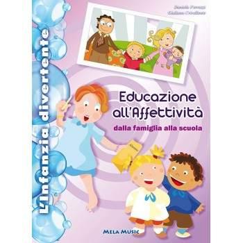 EDUCAZIONE ALL'AFFETTIVITÀ - PDF + Mp3