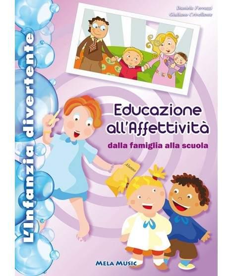 EDUCAZIONE ALL'AFFETTIVITÀ - libro + cd