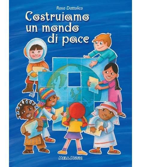 COSTRUIAMO UN MONDO DI PACE - PDF + Mp3