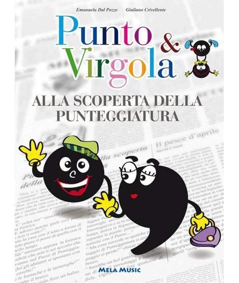 PUNTO & VIRGOLA ALLA SCOPERTA DELLA PUNTEGGIATURA - libro + cd