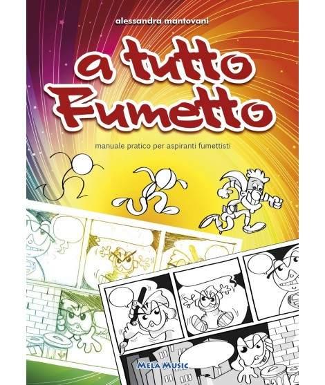 A TUTTO FUMETTO - libro