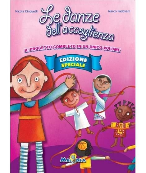 LE DANZE DELL'ACCOGLIENZA Edizione Speciale - libro + cd
