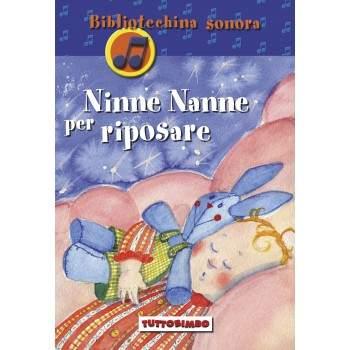NINNE NANNE PER RIPOSARE - libro + cd