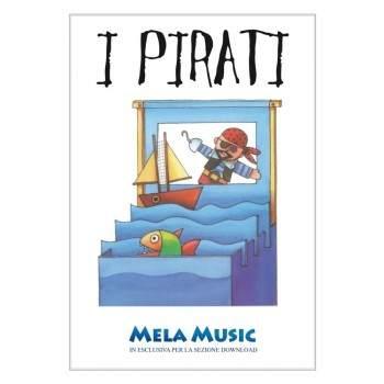 I PIRATI - PDF + Mp3