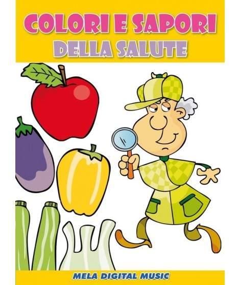 COLORI E SAPORI DELLA SALUTE - PDF + Mp3