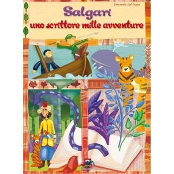 SALGARI, UNO SCRITTORE MILLE AVVENTURE - PDF + Mp3