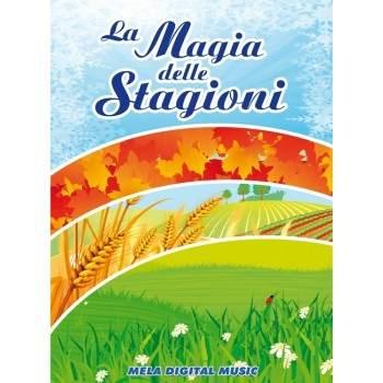 LA MAGIA DELLE STAGIONI - PDF + Mp3