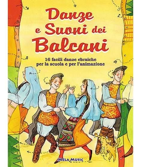 DANZE E SUONI DEI BALCANI - libro + cd