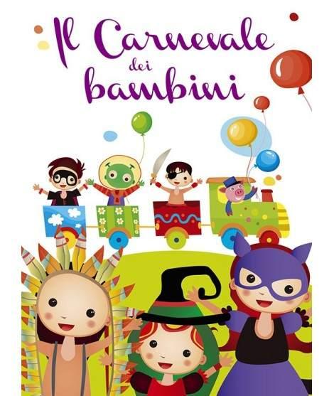 IL CARNEVALE DEI BAMBINI - PDF + Mp3